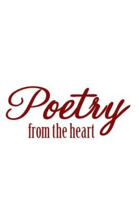 Poetry from The Heart by BeautedelNord