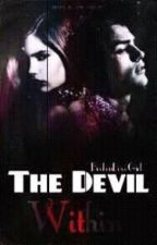 The Devil Within |L.H| متوقفة  by BrokenLoveGirl