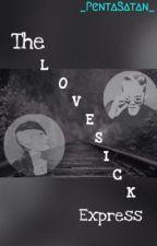 The Lovesick Express (ON HIATUS) by _PentaSatan_