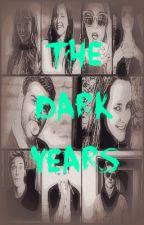 Dark Years by nickie_thg