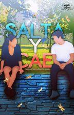 SALTA Y CAE  by IKnowPlacesWeCanHide