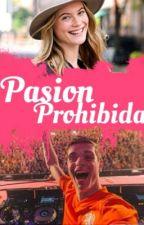 Pasion Prohibida [Martin Garrix] by RMGarrix