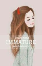 Immature by MochaLovexx