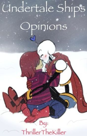 Undertale Ships Opinions