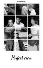 Perfect Cure - Larry Stylinson by LarryIneffable