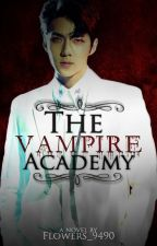 The Vampire Academy ✒ HanHun  by Flowers_9490