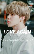 Love Again(BTS FANFIC) by kookae