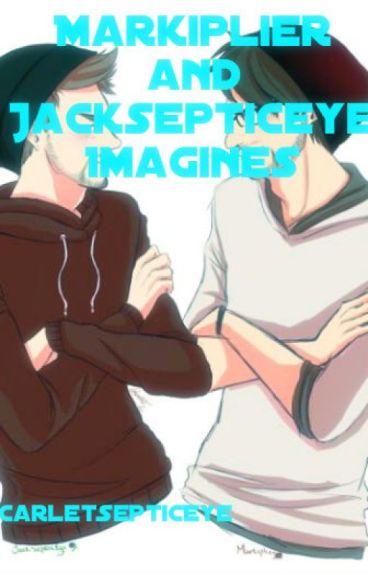 Markiplier and Jacksepticeye Imagines