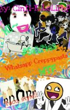 Whatsapp Creppypasta: Nivel De Locura : Extrema by Cinti-K_LoLiPoP
