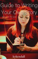 Guide to Writing Your Own Story by sherlocktaffy
