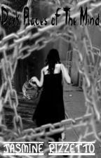 Dark Places of the Mind (Editing) by shadowhuntergirl00