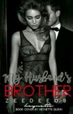 My Husband's Brother [QS#3] by ZeeDee09