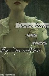 Searching for Love by Sweetpeas