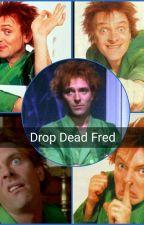 Drop Dead Fred by rosemarry2000