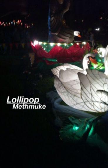 Lollipop •  muke