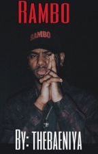 Rambo || Bryson Tiller Fanfic  [DISCONTINUING] by xxchallae