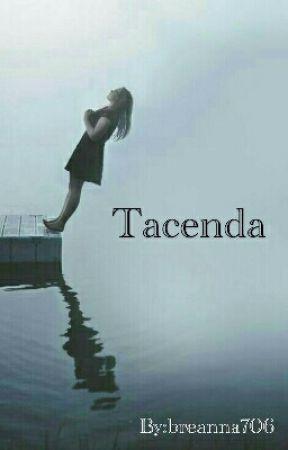 Tacenda by breanna706
