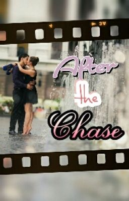 After the Chase - Chapter 1 - Wattpad