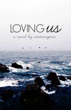 Loving Us by ametrinegems