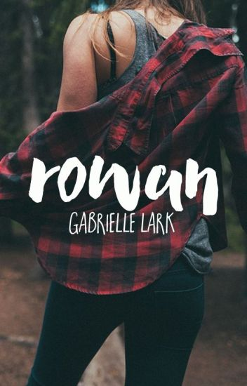 Rowan (Being Published May 2018)