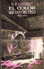 El color que cayó del cielo | H.P Lovecraft by arandano-granada