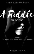 A Riddle to Solve by SSTAR2000
