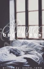 Strange Beginnings  (Katelyn x Travis) by sopha_rama