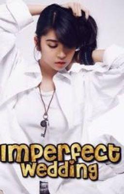 Imperfect wedding
