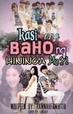"""Kasi ang BAHO  hininga mo?!"" [ Slow Update ] by Hannahfaith118"