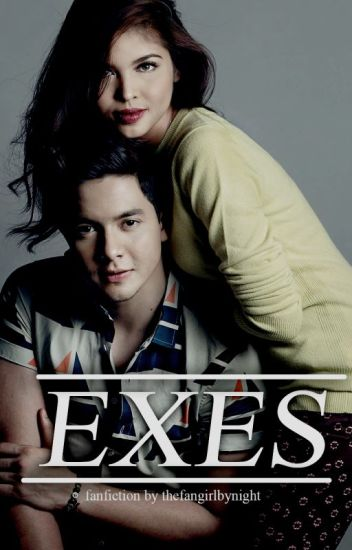 Exes (An Aldub/MaiChard Fanfiction)