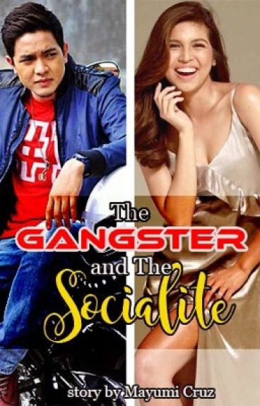 The Gangster and The Socialite {Available in AMAZON, SMASHWORDS & PAPERBACK)