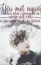 [Longfic][VKook] Mở Lòng Lần Nữa by KatharineKookie