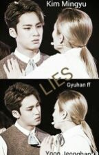 LIES (GyuHan FF) by Qmina17