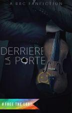 Derrière La Porte by Delirarium