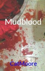 Mudblood by CatMoore