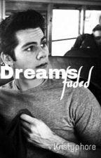 Dreams faded || Dylan O'Brien by kristyphore