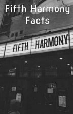 Fifth Harmony Facts by allycat717