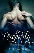 His Property(Completed) by top13Arida