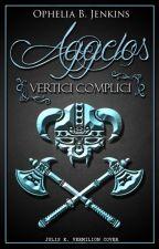 Ággelos - Vertici complici [Prossimamente] by Varura