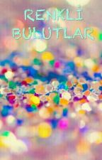 RENKLİ BULUTLAR by yusufbaydur