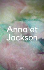Anna Et Jackson by Emilie88140