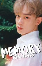 MEMORY • newtmas au by newtoffs