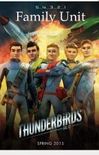 Family Unit (Thunderbirds) by Lilstories33