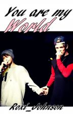 You are my world / Bars and Melody/ by Roxi_Johnson