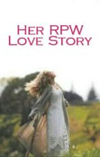 Her RPW Love Story by purplemayiee