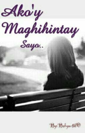 akoy maghihintay sayo