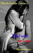 Deal With Mr. Lawyer (complete) by ayezhamin