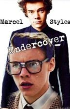 Marcel Styles UNDERCOVER  [Italian Traslation] by ipaintdreams