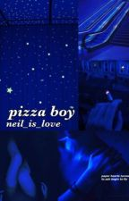 pizza boy // zjm by neil_is_love