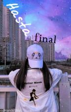 Hasta el final  by yangjaedess